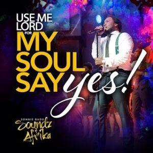 My Soul Says Yes by Sonnie Badu
