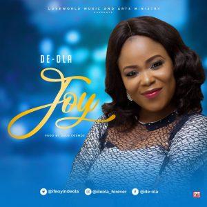 Joy by De-ola Lyrics