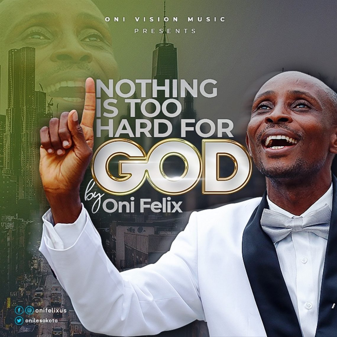Nothing Too Hard by Oni Felix