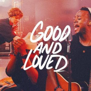 Travis Greene Good and Loved
