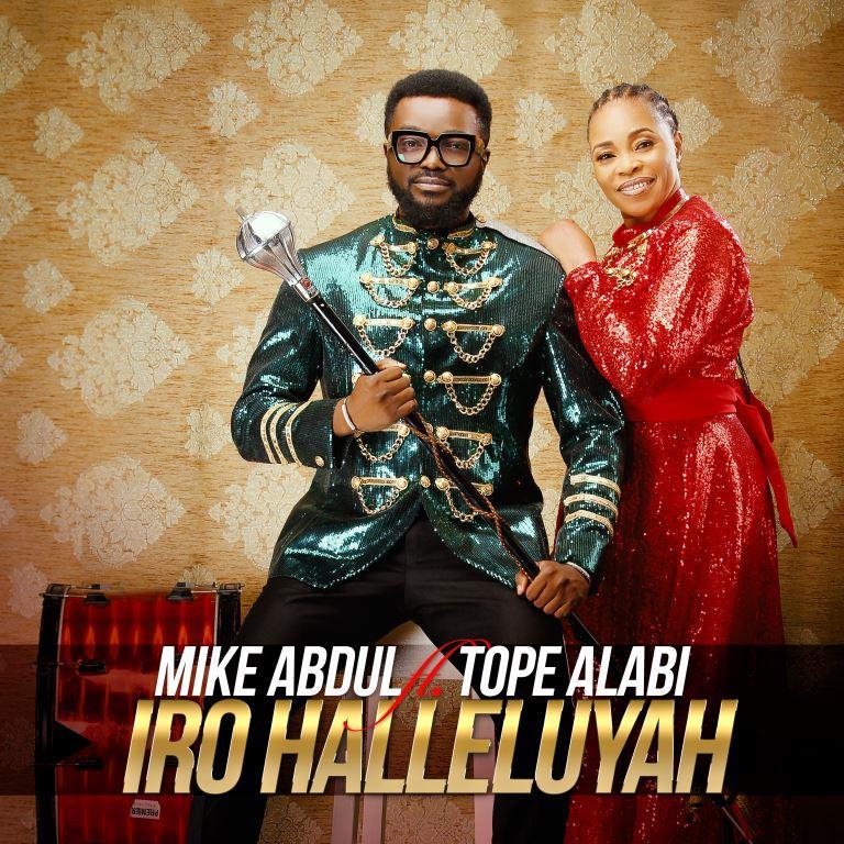 Mike Abdul Tope Alabi - Iro Ayo