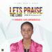 Let's Praise by Ifunanya