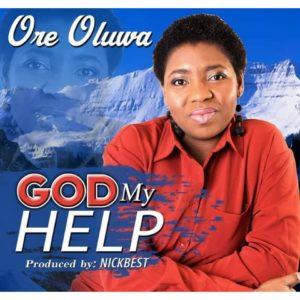 Ore Oluwa Gos my Help mp3 download