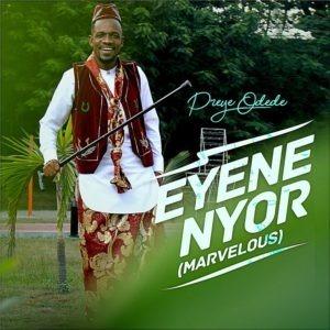 Preye Odede Eyene Nyor