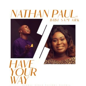 Have Your Way by Nathan Paul