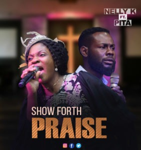 Show Forth Praise by Nelly K